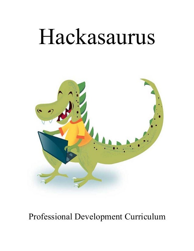 Hackasaurus Professional Development Curriculum
