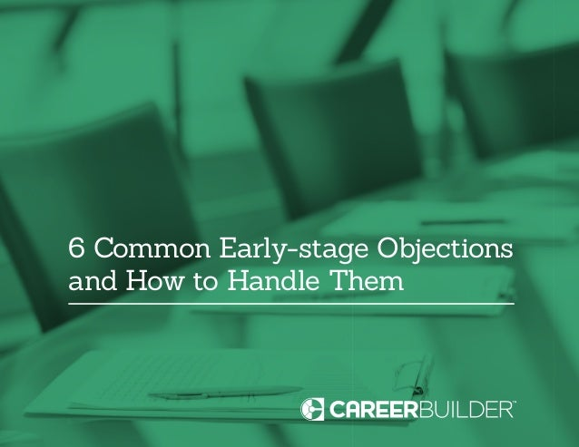 6 Common Early-stage Objections and How to Handle Them