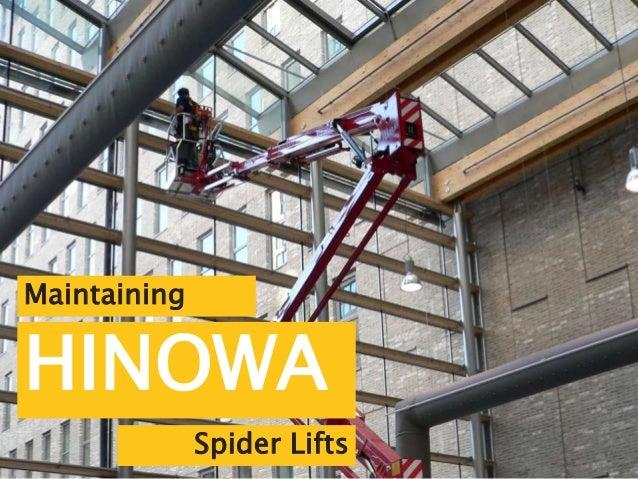 Maintaining HINOWA Spider Lifts