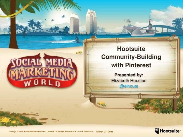 Hootsuite Community-Building Using Pinterest