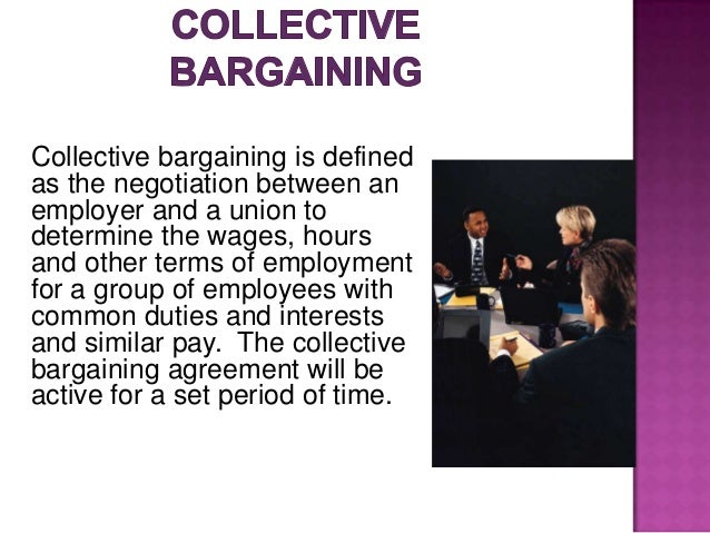 case study collective bargaining at west Negotiating a collective bargaining agreement – a case study in management engagement donna o'dowd deputy director, division of workforce compliance.