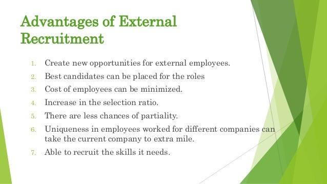 advantages and disadvantages of external recruitment ppt