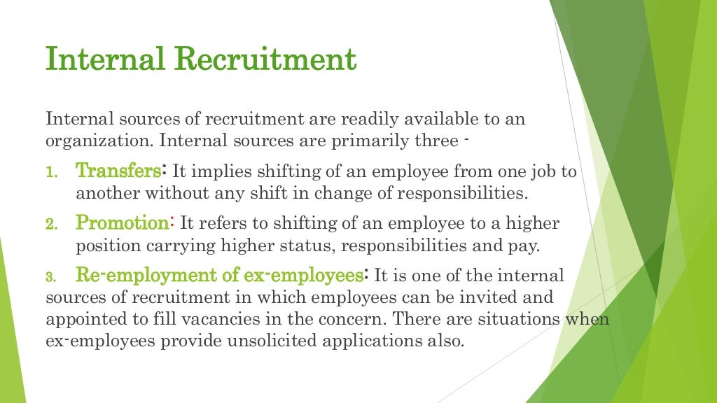 internal recruitment advantages and disadvantages Recruitment and selection: hiring the right person module summary internal environment: a promotion from within: i advantages ii internet recruiting: a advantages b disadvantages vii recruiting for diversity class 2: selection.