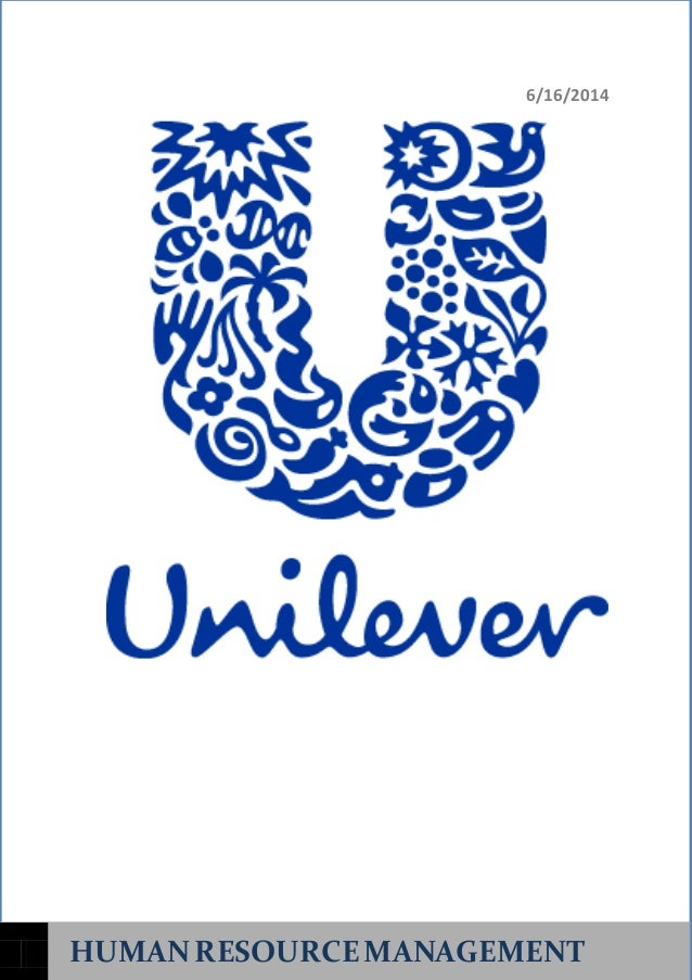 hrm unilever Strategic human resource management is often termed as shrm or strategic hrm shrm is regarded as managing the human resources to provide a framework the framework is to support the business on a long term basis to achieve business goals as well as.