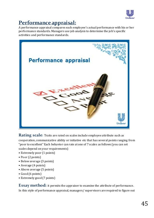 unilever emloyee appraisal If the appraisal shows that the employee periodically fails to meet these responsibilities, the manager must give the employee an opportunity to explain.