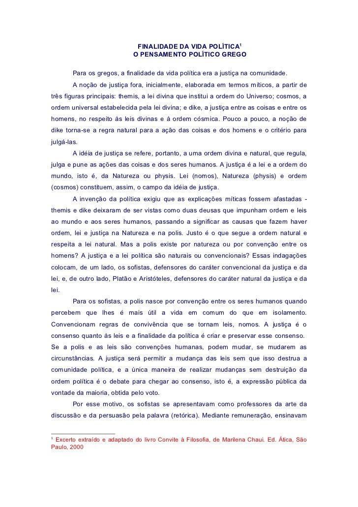 FINALIDADE DA VIDA POLÍTICA1                              O PENSAMENTO POLÍTICO GREGO          Para os gregos, a finalidad...