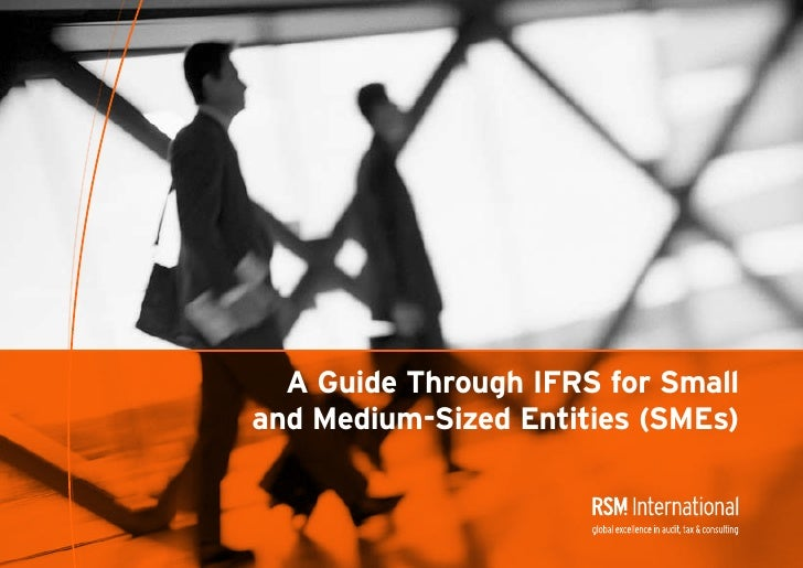 A Guide Through IFRS for Small and Medium-Sized Entities (SMEs)