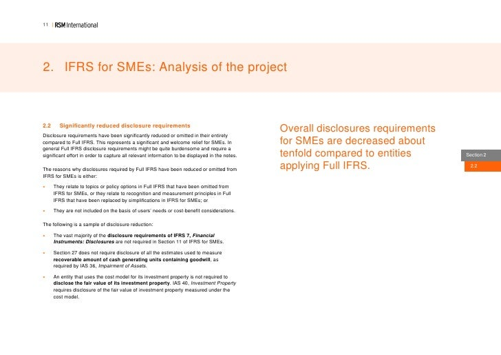 ifrs for sme Ifrs for smes is a self-contained standard, incorporating accounting principles based on existing ifrs, which have been simplified to suit smes.