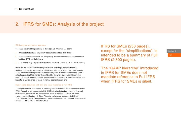 ifrs for smes Product description this webinar will look at the current status and requirements of the ifrs for smes and how these provide concessions and exemptions from 'full' ifrs reporting.