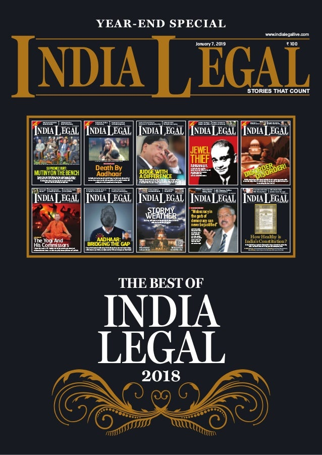 YEAR-END SPECIAL STORIES THAT COUNT ` 100January 7, 2019 www.indialegallive.com InvitationPrice `50 NDIA EGALEEL STORIES T...