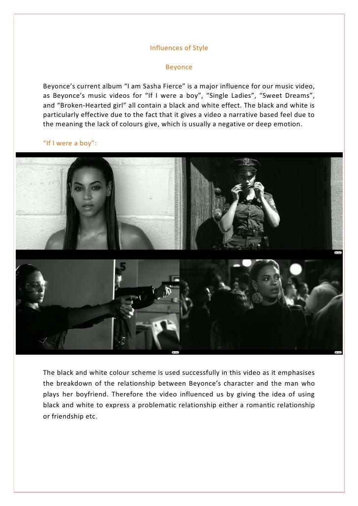 "Influences of Style                                          Beyonce  Beyonce's current album ""I am Sasha Fierce"" is a maj..."