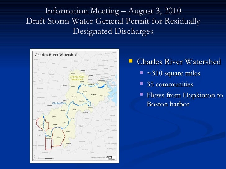 Information Meeting – August 3, 2010 Draft Storm Water General Permit for Residually Designated Discharges <ul><li>Charles...