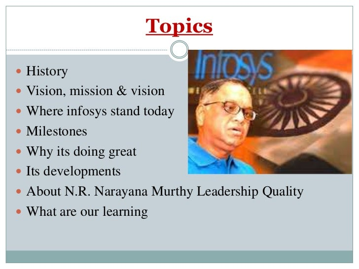 narayana murthy as a leader Nr narayana murthy is an indian industrialist, software engineer and the founder of infosys technologies born in mysore, india on august 20, 1946, he graduated.