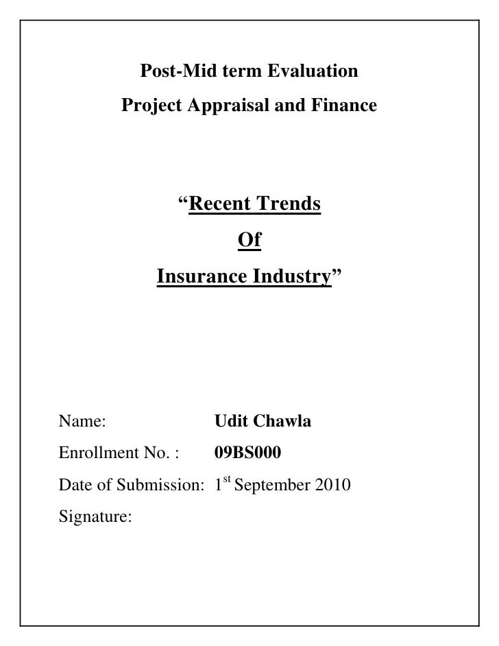 """Post-Mid term Evaluation<br />Project Appraisal and Finance<br />""""Recent Trends<br />Of<br />Insurance Industry""""<br />Name..."""