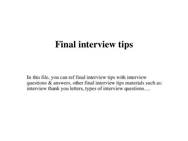 Final Interview Tips