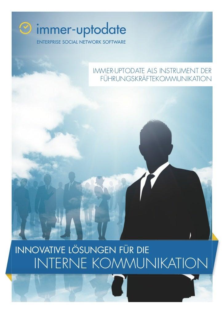 IMMER-UPTODATE ALS INSTRUMENT DER                 FÜHRUNGSKRÄFTEKOMMUNIKATIONINNOVATIVE LÖSUNGEN FÜR DIE   INTERNE KOMMUNI...