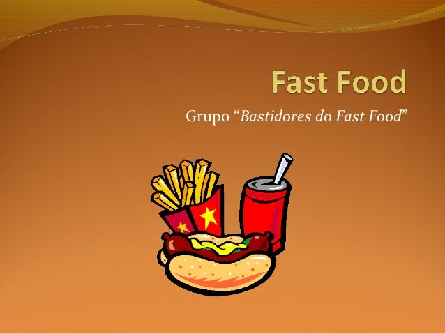 "Grupo ""Bastidores do Fast Food"""