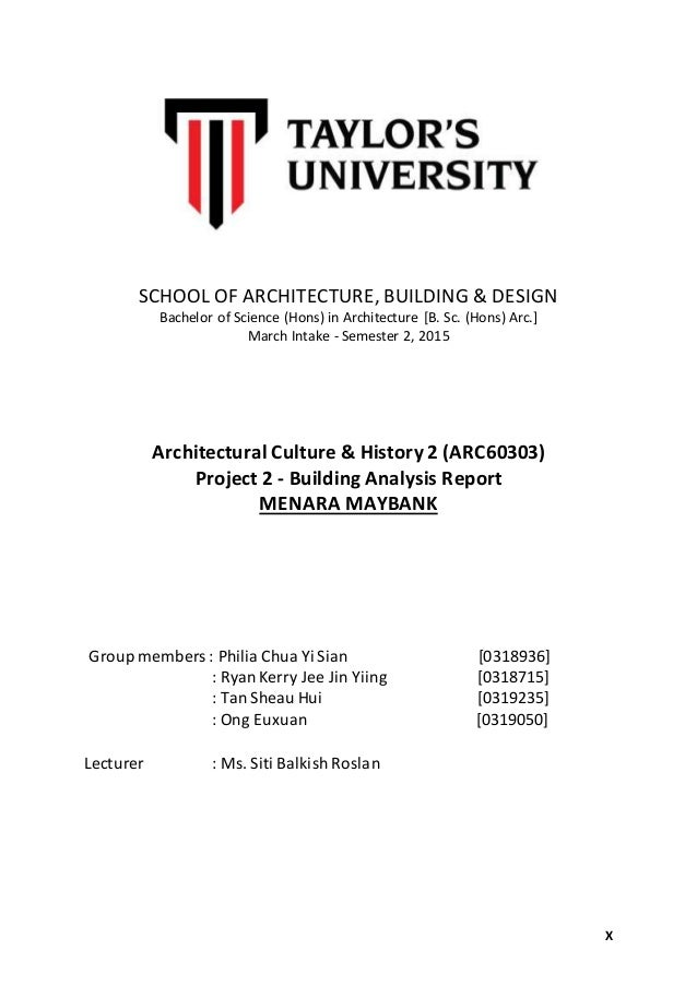 X SCHOOL OF ARCHITECTURE, BUILDING & DESIGN Bachelor of Science (Hons) in Architecture [B. Sc. (Hons) Arc.] March Intake -...