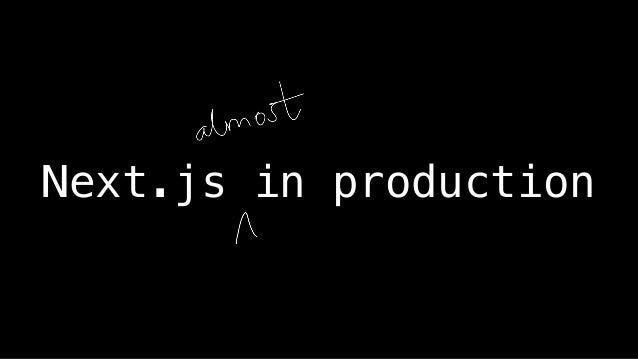 Next.js in production