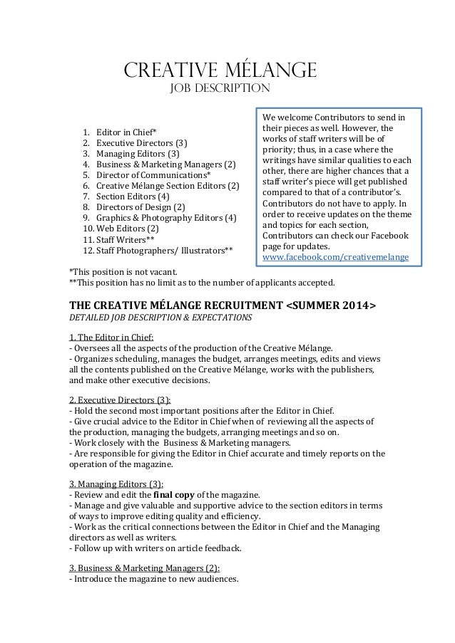 Great Creative Melange Job Description. 1. Editor In Chief* 2. Executive  Directors (3) 3.