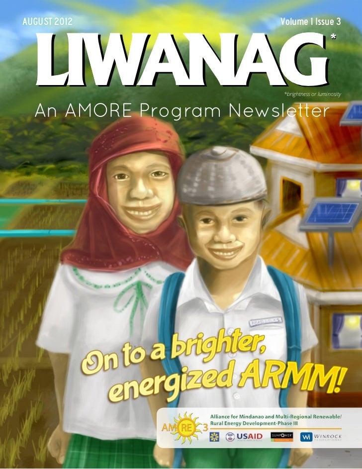 AUGUST 2012 2012   March            Volume 1 Issue 2 3                           Volume 1 Issue LIWANAG                   ...