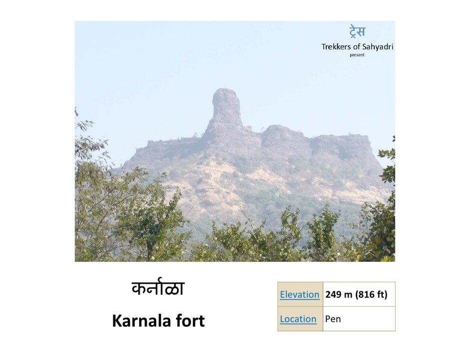 कनार्ळा      Elevation 249 m (816 ft)                          249m (816ft)  Karnalafort   Location Pen