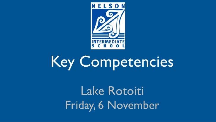 Key Competencies    Lake Rotoiti  Friday, 6 November
