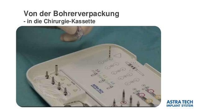 Von der Bohrerverpackung - in die Chirurgie-Kassette