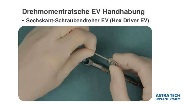 Drehmomentratsche EV Handhabung - Sechskant-Schraubendreher EV (Hex Driver EV)