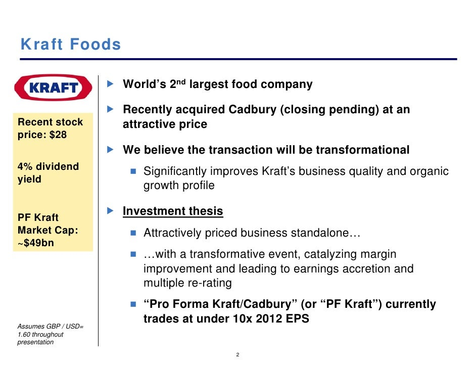 analysis of the kraft food cadbury merger Acquisition thus the researcher conducts a case study on kraft and cadbury's   analysis to assess the correlations and discover which culture prevails in  addition to using the  kraft foods is a united states company, it was in the  market for.