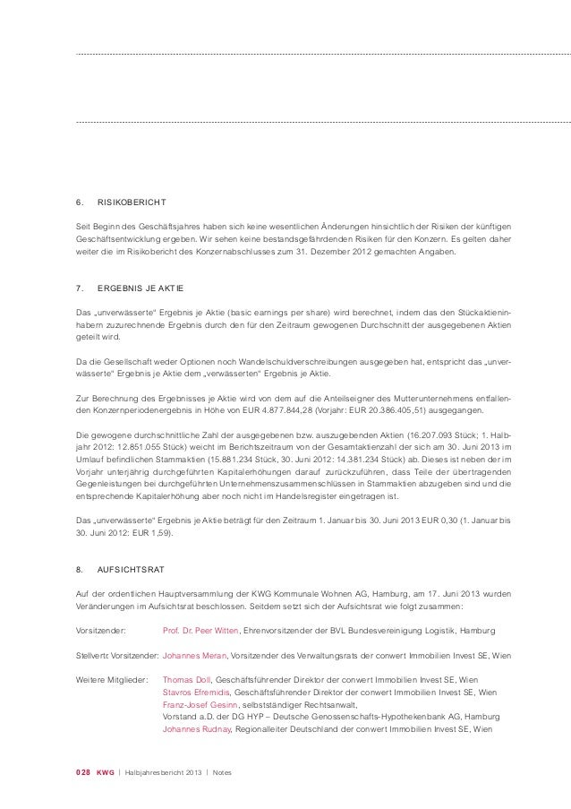 028 KWG | Halbjahresbericht 2013 | Notes 6. RISIKOBERICHT Seit Beginn des Geschäftsjahres haben sich keine wesentlichen Än...