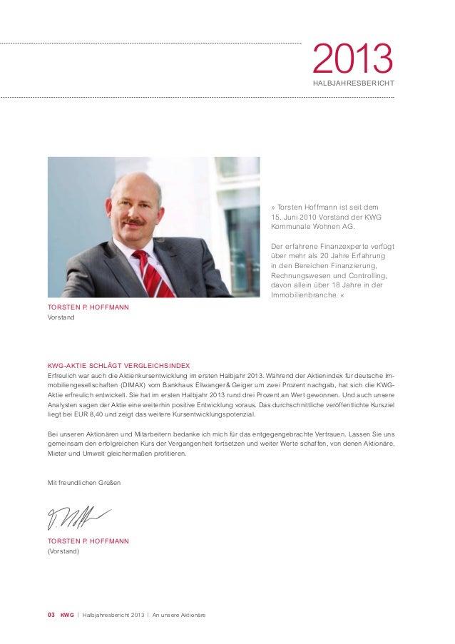 » Torsten Hoffmann ist seit dem 15. Juni 2010 Vorstand der KWG Kommunale Wohnen AG. Der erfahrene Finanzexperte verfügt üb...