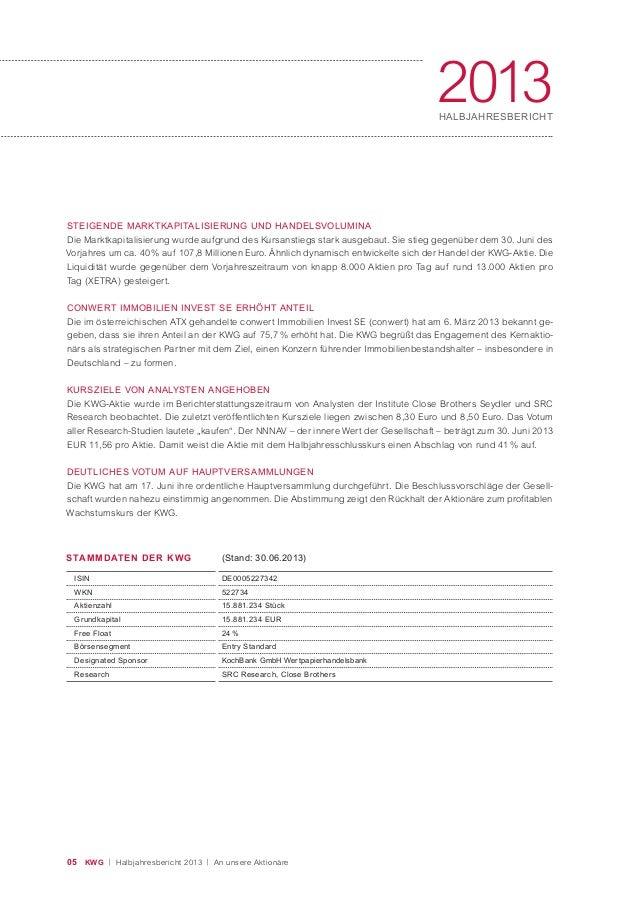 05 KWG | Halbjahresbericht 2013 | An unsere Aktionäre 2013HALBJAHRESBERICHT STEIGENDE MARKTKAPITALISIERUNG UND HANDELSVOLU...