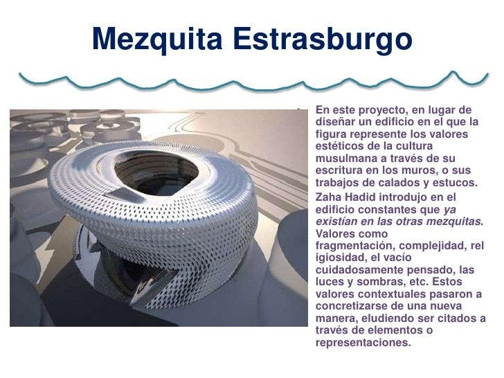 Mezquita Estrasburgo            •   En este proyecto, en lugar de                diseñar un edificio en el que la         ...