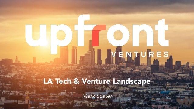Final LA tech and venture landscape
