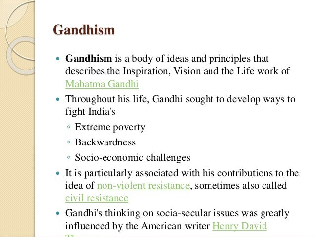principles of gandhi Basic principles of gandhism by k santhanam mahatma gandhi was an  intensely active personality he was interested in everything that concerns the.