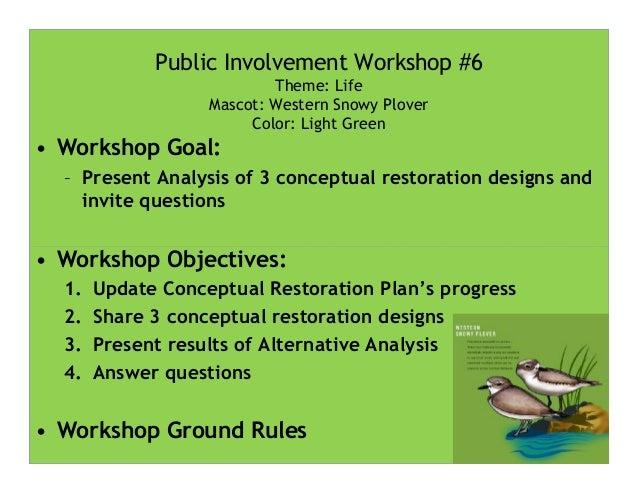 LCW Conceptual Restoration Workshop #6 Slide 2