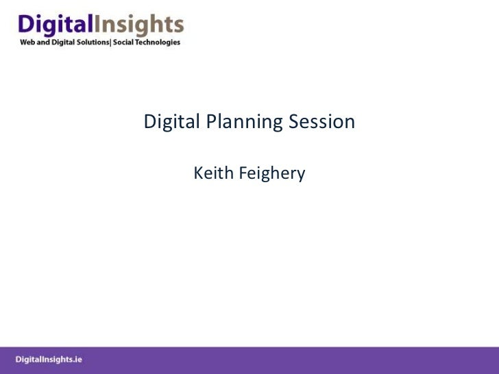 Digital Planning Session Keith Feighery<br />