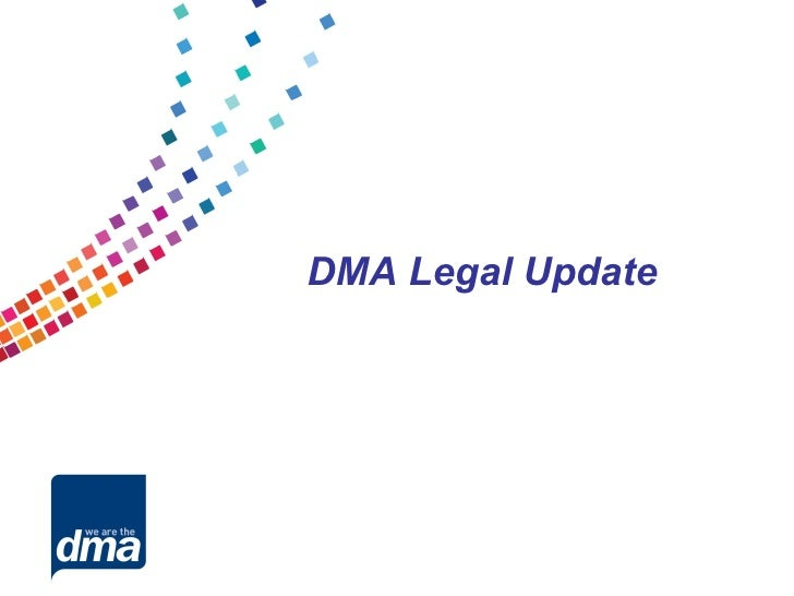 DMA Legal Update