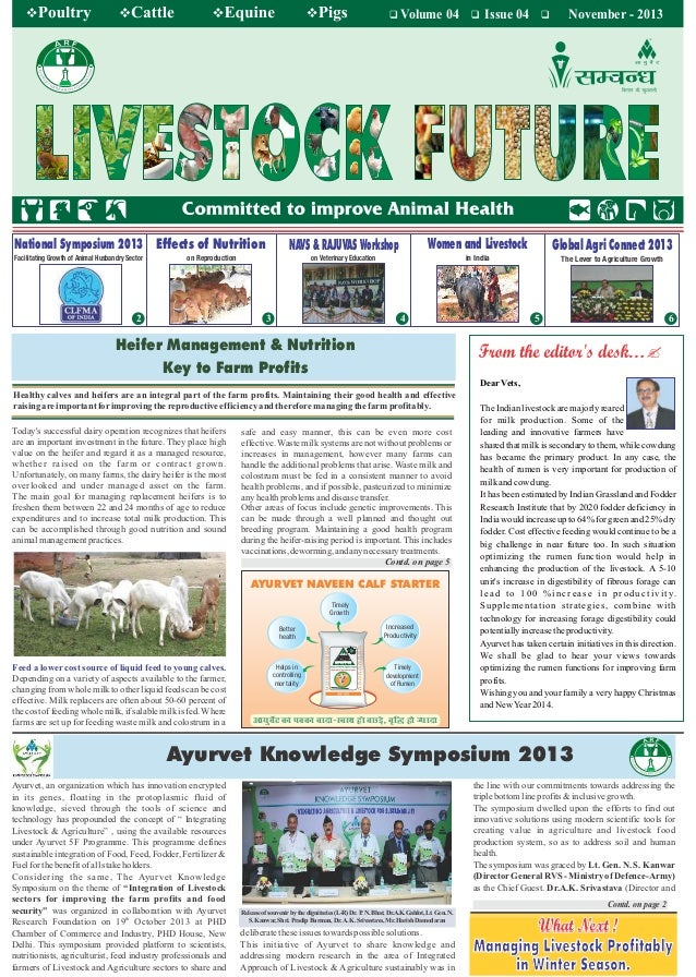 Volume 04 Issue 04 November - 2013 6 Healthy calves and heifers are an integral part of the farm profits. Maintaining thei...