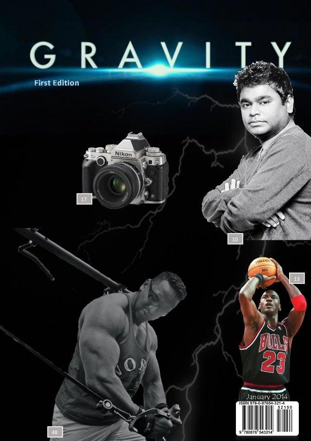 Gravity Magazine   First Edition  17  10  13  January 2014 1 Page Design by Rashmi Mendis  48