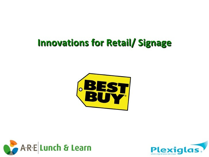 Innovations for Retail/ Signage