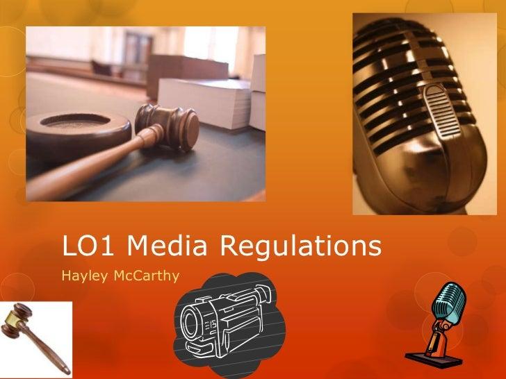 LO1 Media RegulationsHayley McCarthy