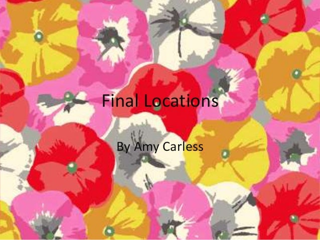 Final Locations By Amy Carless