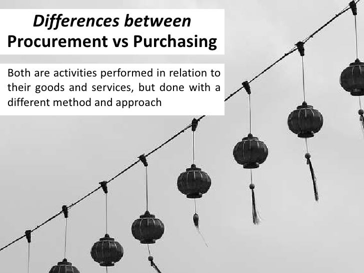 procurement vs purchasing Trouble differentiating procurement and purchasing to learn about the differences and how both strategies can work together, check out this article teasing: while procurement refers to the establishment of a comprehensive global strategy, purchasing is just a transaction.