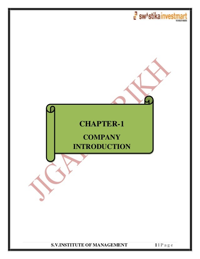 S.V.INSTITUTE OF MANAGEMENT 1   P a g e CHAPTER-1 COMPANY INTRODUCTION
