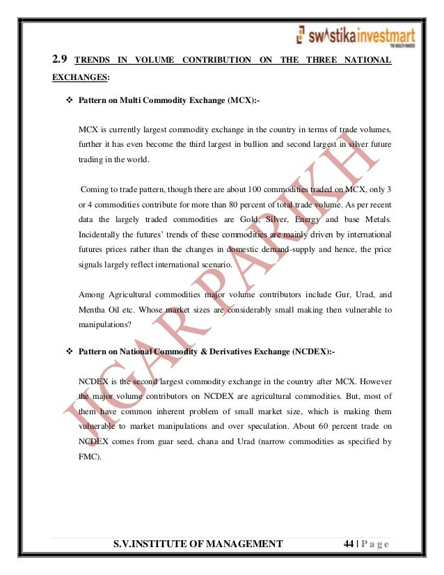 S.V.INSTITUTE OF MANAGEMENT 44   P a g e 2.9 TRENDS IN VOLUME CONTRIBUTION ON THE THREE NATIONAL EXCHANGES:  Pattern on M...