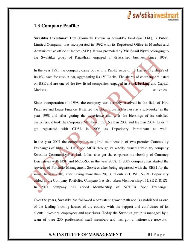 S.V.INSTITUTE OF MANAGEMENT 5   P a g e 1.3 Company Profile: Swastika Investmart Ltd. (Formerly known as Swastika Fin-Leas...
