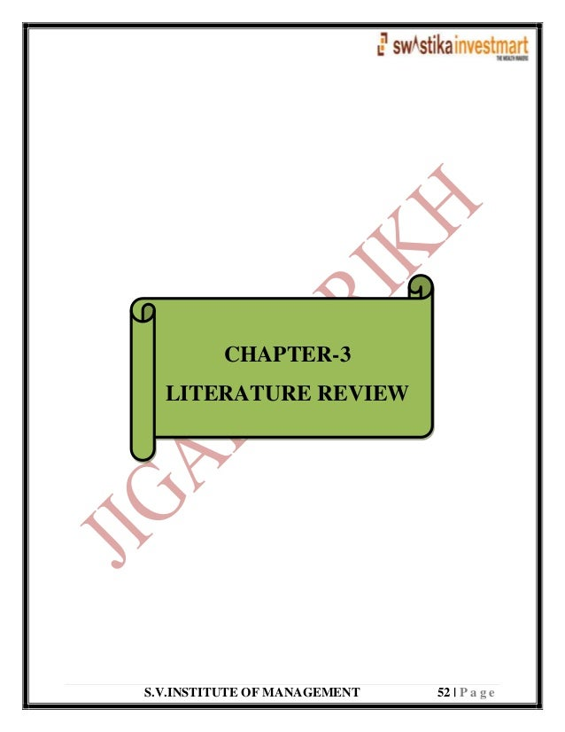 S.V.INSTITUTE OF MANAGEMENT 52   P a g e CHAPTER-3 LITERATURE REVIEW