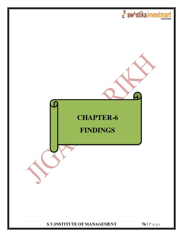S.V.INSTITUTE OF MANAGEMENT 76   P a g e CHAPTER-6 FINDINGS
